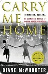 Carry Me Home by Diane McWhorter