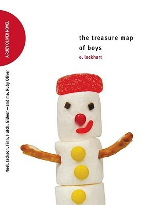 Ebook The Treasure Map of Boys: Noel, Jackson, Finn, Hutch, Gideon—and me, Ruby Oliver by E. Lockhart TXT!