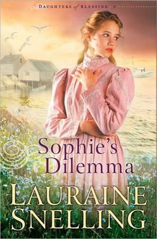 Sophies Dilemma(Daughters of Blessing 2)