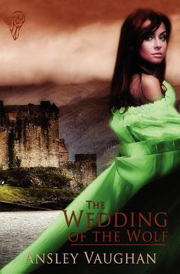 The Wedding of the Wolf by Ansley Vaughan