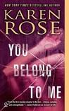 You Belong to Me (Romantic Suspense #12; Baltimore, #1)