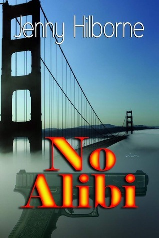 No Alibi by Jenny Hilborne
