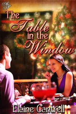 The Table in the Window by Elaine Cantrell