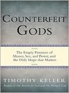 Counterfeit Gods:...