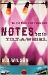 Book cover for Notes From The Tilt-A-Whirl: Wide-Eyed Wonder in God's Spoken World