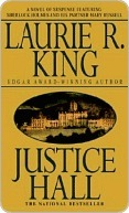book cover: Justice Hall, a Mary Russell mystery by Laurie R. King
