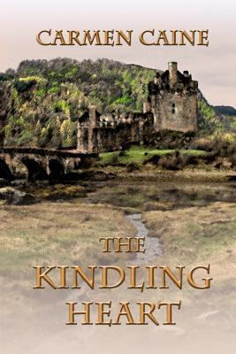 The Kindling Heart by Carmen Caine
