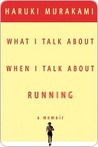 Book cover for What I Talk About When I Talk About Running