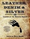 Leather, Denim & Silver: Legends of the Monster Hunter