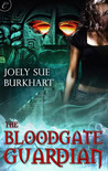 The Bloodgate Guardian (The Maya Bloodgates, #1)