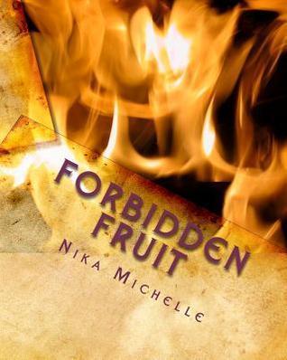 Forbidden Fruit by Nika Michelle