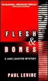 Flesh and Bones (Jake Lassiter #7)