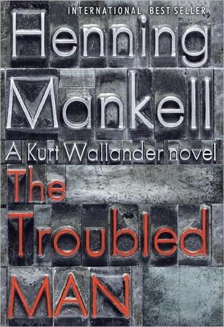 The Troubled Man (Wallander #10)