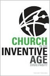 Church in the Inventive Age by Doug Pagitt