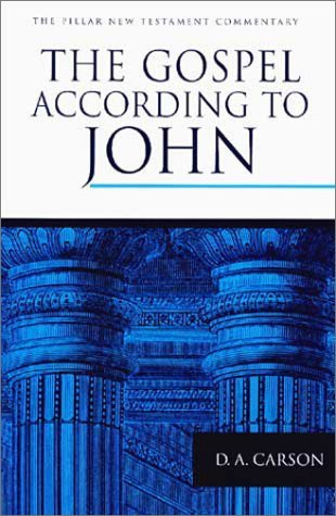 The Gospel According to John: An Introduction and Commentary (Pillar New Testament Commentary)
