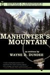 Manhunter's Mountain (Cash Laramie & Gideon Miles #4)