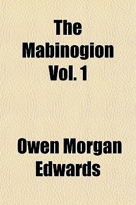 The Mabinogion, Volume 1