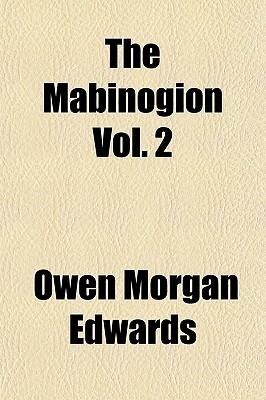 The Mabinogion, Volume 2