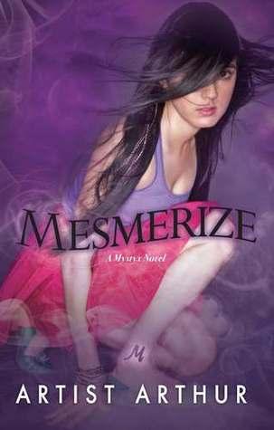 Mesmerize (Mystyx, #4)