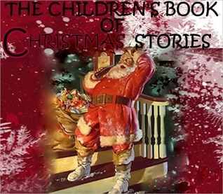 The Children's Book of Christmas Stories