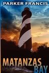 Matanzas Bay (Quint Mitchell Mystery #1)