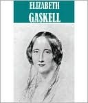 The Essential Elizabeth Gaskell Collection (20 books)