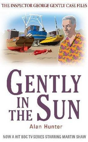 Gently in the Sun by Alan Hunter