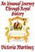 An Unusual Journey Through Royal History, Volume I (Unusual History)