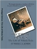 Prodigal Genius by John J. O'Neill