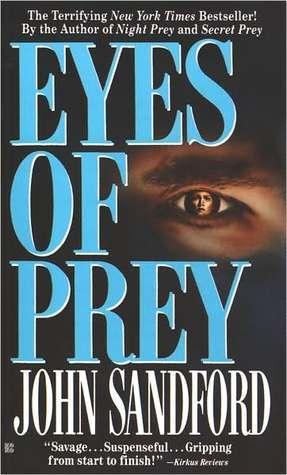 Eyes Of Prey Lucas Davenport 3 By John Sandford