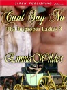 Can't Say No (The Improper Ladies,# 3)