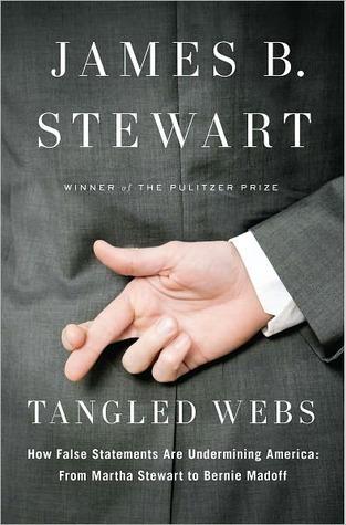 Tangled Webs by James B. Stewart