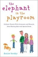 the-elephant-in-the-playroom-ordinary-parents-write-intimately-and-honestly-about-raising-kids-with-special-needs