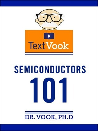 Semiconductors 101: The TextVook