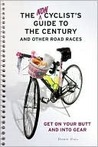 The Non Cyclist's Guide to the Century and other Road Races
