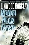 Never Look Away: ...
