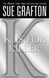 K is for Killer (Kinsey Millhone, #11)