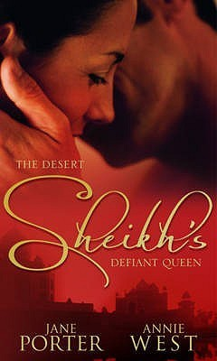 The Desert Sheikh's Defiant Queen: The Sheikh's Chosen Queen / The Desert King's Pregnant Bride