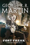 Fort Freak by George R.R. Martin