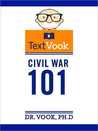 Civil War 101: The TextVook