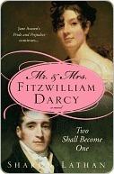 Mr. & Mrs. Fitzwilliam Darcy by Sharon Lathan