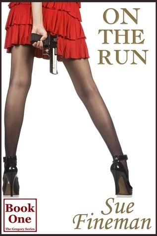On the Run by Sue Fineman