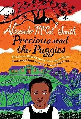 Precious and the Puggies (Precious Ramotswe's Very First Cases #1)