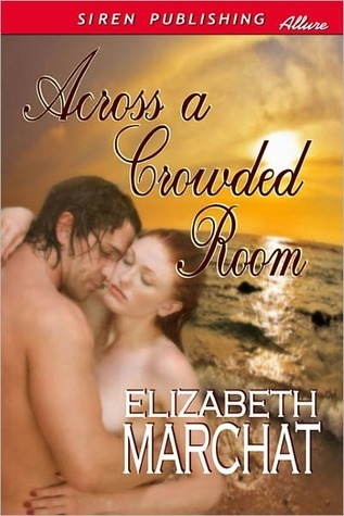 Across a Crowded Room by Eliza March
