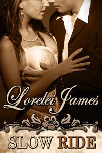 Slow Ride by Lorelei James