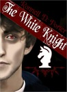 The White Knight (The Trinity Saga, #2)