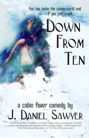 Down From Ten by J. Daniel Sawyer