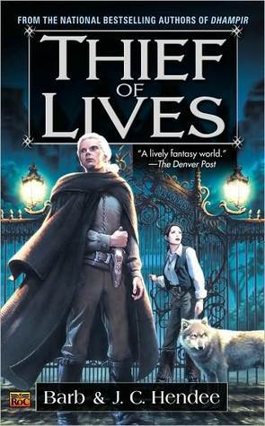 Thief of lives by Barb Hendee