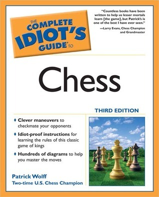 The complete idiots guide to chess by patrick wolff fandeluxe Images