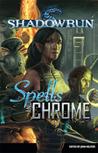 Spells & Chrome